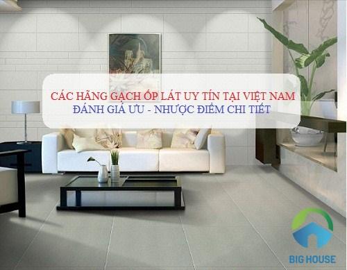 Tổng hợp các hãng gạch ốp lát UY TÍN NHẤT tại Việt Nam năm 2019