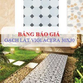 Bảng báo giá gạch lát nền Viglacera 30×30 tại Hà Nội Tháng 1,2,3/ 2019