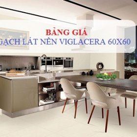 Bảng giá gạch lát nền 60×60 Viglacera Giá Rẻ nhất tại Việt Nam