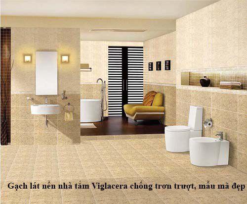 Hãy để gạch lát nền nhà tắm chống trơn Viglacera là sự lựa chọn hoàn hảo của bạn