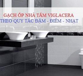 TOP 4 Bộ Gạch ốp nhà tắm Viglacera CHUẨN nguyên tắc ĐẬM – ĐIỂM- NHẠT