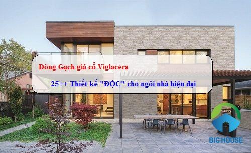 Top 3 Mẫu gạch giả cổ ốp tường Viglacera GIÁ RẺ – ĐẸP – ĐỘC – CHẤT
