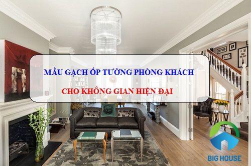 Mẫu gạch ốp tường phòng khách Viglacera Đẹp – Sang Trọng – Hiện Đại
