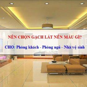 MẸO: Nên chọn gạch lát nền màu gì cho các không gian nội thất?