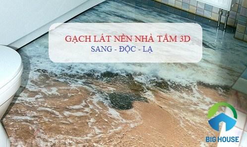 Gạch lát nền nhà tắm 3D Sang Chảnh – HOT TREND mùa xây dựng 2018