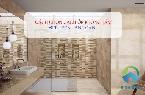 Nguyên tắc chọn gạch phòng tắm đẹp như SPA – Nhất định phải áp dụng