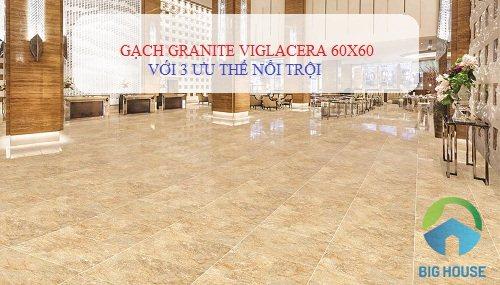 Gạch granite Viglacera 60×60: TOP mẫu gạch ĐẸP kèm báo giá chi tiết