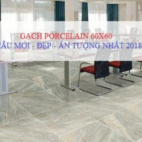 100++ Mẫu gạch Porcelain 60×60 Viglacera HOT Nhất tại Việt Nam 2019