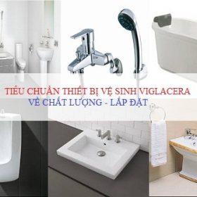 Tiêu chuẩn thiết bị vệ sinh Viglacera cho sản phẩm Xuất – Nhập xưởng