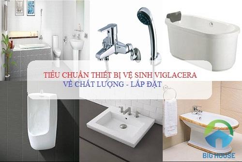 Tiêu chuẩn thiết bị vệ sinh Viglacera về Chất Lượng – Lắp Đặt theo đúng chuẩn