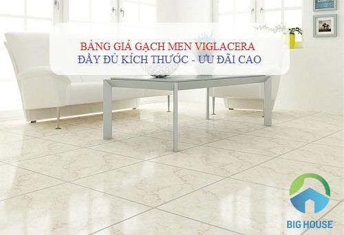Bảng giá gạch men Viglacera đầy đủ kích thước SIÊU RẺ trên toàn quốc