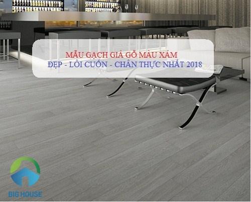 TOP Mẫu gạch giả gỗ màu xám Đẹp – Giá rẻ nhất 2021
