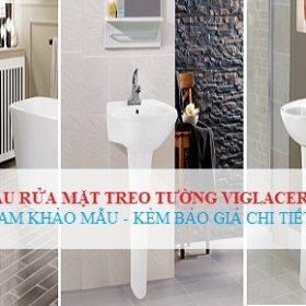 Bảng giá chậu rửa mặt Viglacera treo tường CHIẾT KHẤU 30% 2019