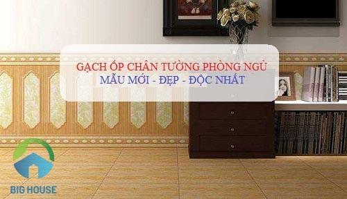 TOP mẫu gạch ốp chân tường phòng ngủ ĐẸP nhất 2021