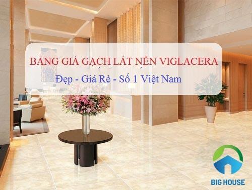 Bảng giá gạch lát nền Viglacera 30×30, 60×60, 80×80… mới 2020