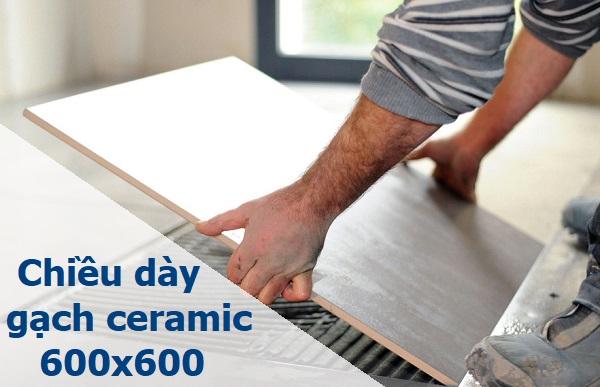 Bảng giá gạch Ceramic 600×600 chi tiết và đầy đủ nhất 2021