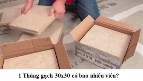 1 thùng gạch 30x30 có bao nhiêu viên