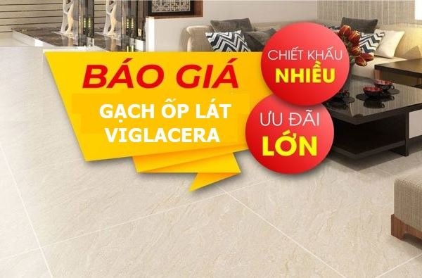 Bảng báo giá gạch ốp lát Viglacera với nhiều ưu đãi