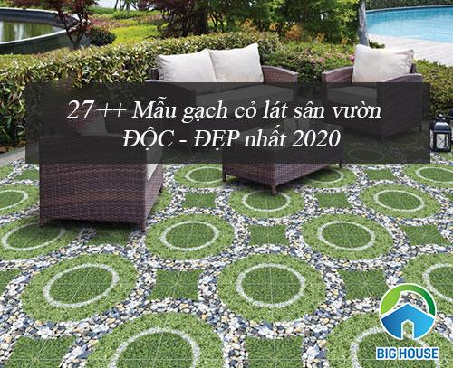 27++ Mẫu gạch cỏ lát sân vườn ĐẸP – CHỐNG TRƠN tốt nhất 2021