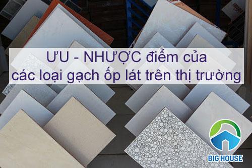 Các loại gạch ốp lát trên thị trường được ưa chuộng nhất