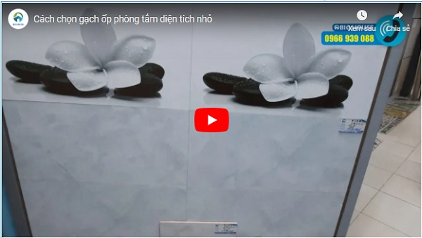 video thực tế các mẫu gạch ốp nhà tắm