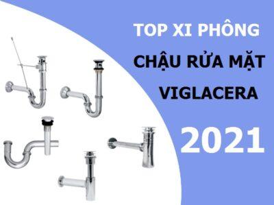TOP xi phông chậu rửa mặt Viglacera chính hãng – Bán chạy nhất 2021
