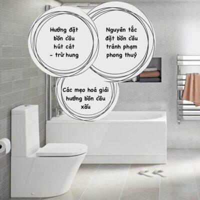 Hướng đặt bồn cầu như thế nào là hợp phong thủy cho nhà vệ sinh?