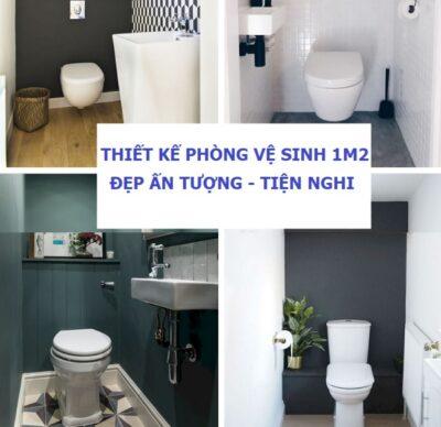 Thiết kế nhà vệ sinh 1m2: 21+ mẫu Đẹp Tiện nghi & bí kíp bài trí